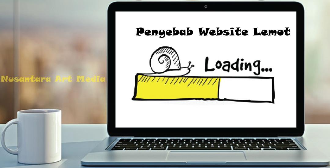 3 Penyebab Website Lemot